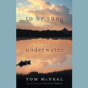 To Be Sung Underwater Audiobook