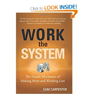 Work the System - Sam Carpenter