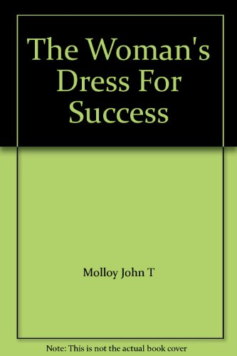 The Woman's Dress For Success