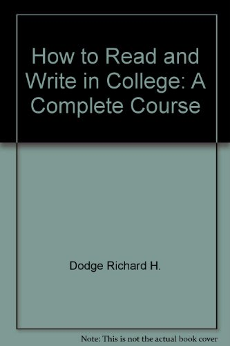 How to read and write in college: A complete course PDF