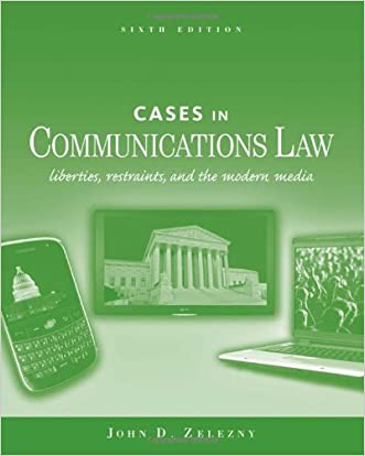 Cases in Communications Law (General Mass Communication)