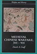 Medieval Chinese Warfare 300-900 Warfare and History: Amazon.co.uk: David Graff: Books
