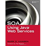 SOA Using Java  Web Services ~ Mark D. Hansen