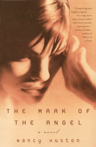 The Mark of the Angel: A Novel