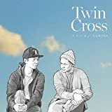 Take It All♪TWIN CROSS