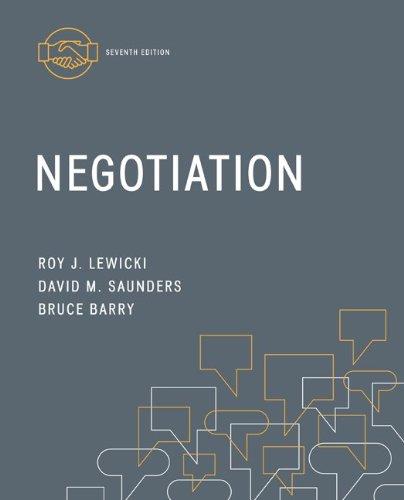 negotiation by lewicki Free essays negotiation case study, from negotiation book by roy lewicki, bruce barry, david saunders.