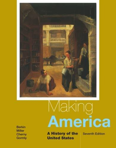 Making America: A History of the United States (Making America Berkin Miller compare prices)