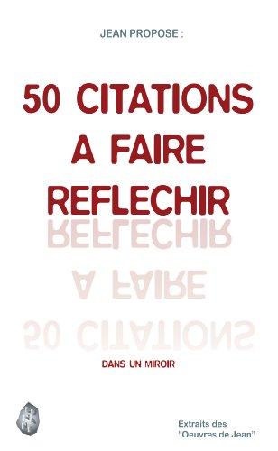 Couverture du livre 50 CITATIONS A FAIRE REFLECHIR: DANS UN MIROIR