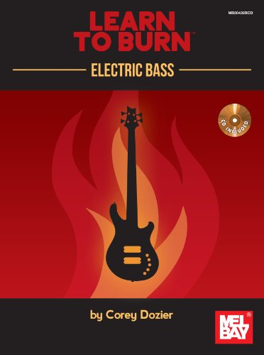 Learn To Burn: Electric Bass
