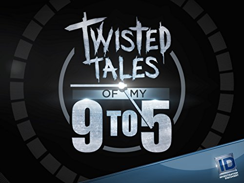 Twisted Tales of My 9 to 5 Season 1