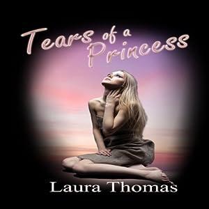 Tears of a Princess Audiobook