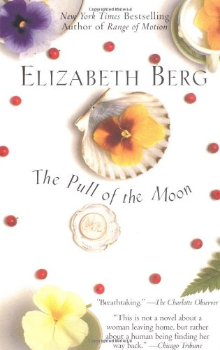 The Pull of the Moon, Elizabeth Berg