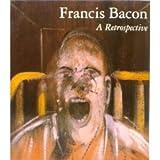 img - for Francis Bacon : A Retrospective book / textbook / text book