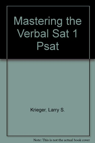 Mastering the Verbal Sat 1 Psat