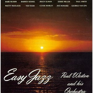Easy Jazz by Paul Weston, Barney Kessel, George Van Eps and Paul Smith