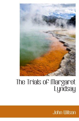 The Trials of Margaret Lyndsay