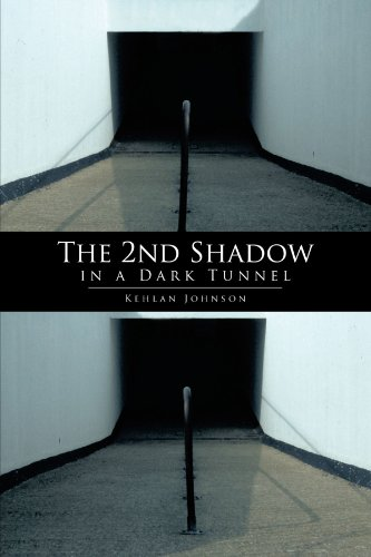 The 2nd Shadow in A Dark Tunnel