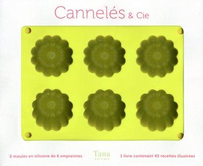 Cannelés et Cie : 42 recettes sucrées salées à réaliser dans les moules à cannelés