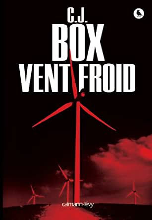 Pépin) (French Edition) eBook: C.J. Box, Aline Weill: Kindle Store