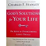 God's Solutions for Your Life (084992152X) by Charles F. Stanley