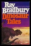 Dinosaur Tales (0553014846) by Bradbury, Ray