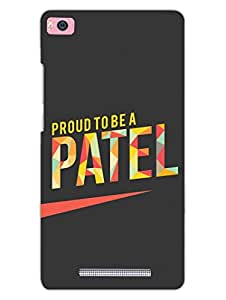 Proud To Be A Patel - Hard Back Case Cover for Xiaomi Mi4i - Superior Matte Finish - HD Printed Cases and Covers