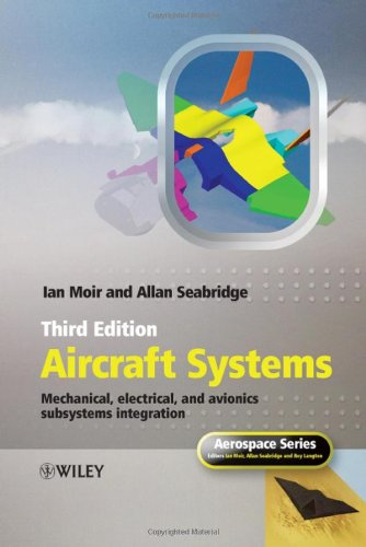Aircraft Systems: Mechanical, Electrical and Avionics Subsystems Integration (Aerospace Series (PEP))
