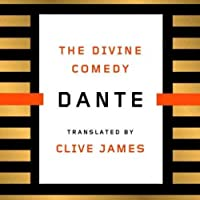 The Divine Comedy (       UNABRIDGED) by Clive James (translator), Dante Alighieri Narrated by Edoardo Ballerini