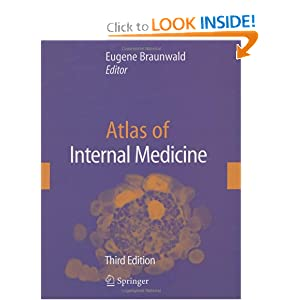 Atlas of Internal Medicine 3rd edition PDF by Eugene Braunwald