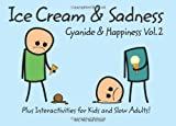 Rob D. Cyanide and Happiness: Ice Cream and Sadness
