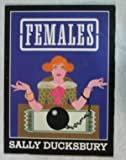 Females (0860684628) by S. Ducksbury