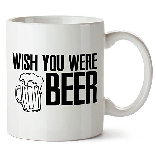 Wish You Were Beer Mug Tazza