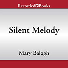 Silent Melody (       UNABRIDGED) by Mary Balogh Narrated by Rosalyn Landor