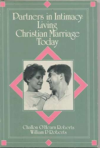 Partners in Intimacy: Living Christian Marriage Today