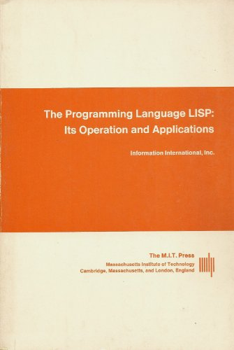 The Programming Language LISP: Its Operation and Applications