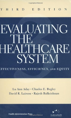 Evaluating the Healthcare System: Effectiveness,...
