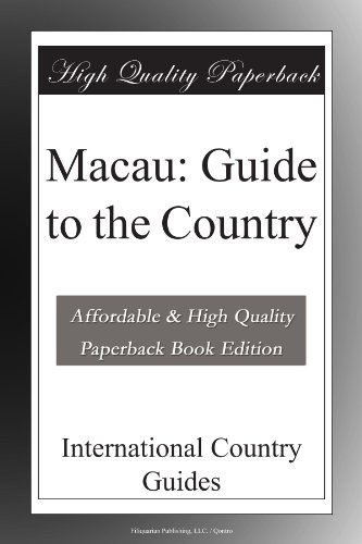 Macau: Guide to the Country