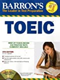 How to Prepare for the TOEIC Test. With 3 CDs. (Lernmaterialien): Test of English for International Communication (Barron's TOEIC (W/CD))