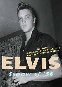 Elvis - Summer of '56