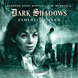Dark Shadows Clothes of Sand Audio Drama (Dark Shadows Series II, Volume 3)