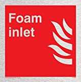 Foam inlet - Fire Equipment Sign