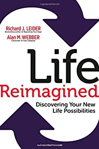 Life Reimagined: Discovering Your Life Possibilities by Berrett-Koehler Publishers