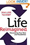 Life Reimagined: Discovering Your New...