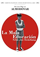 La mala educaci�n - Schlechte Erziehung