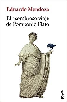 El Asombroso viaje de Pomponio Flato (Spanish) Paperback – October 1