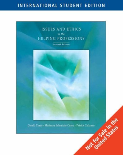 issues-and-ethics-in-the-helping-professions-7th-edition-by-gerald-corey-2006-07-30