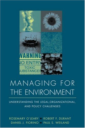 Managing for the Environment: Understanding the Legal,...