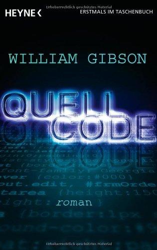 Buchseite und Rezensionen zu 'Quellcode' von William Gibson