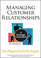 Managing Customer Relationships: A Strategic Framework, 2nd Edition ebook download