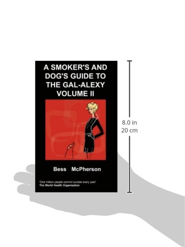 A Smoker's and Dog's Guide to the Gal-Alexy Volume II: Vol. II